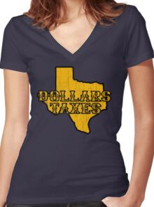 Dollars, Taxes Women's Fitted V-Neck T-Shirt