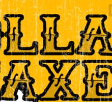 Dollars, Taxes Sticker