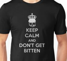 Keep Calm and Don't Get Bitten (Zombies) Unisex T-Shirt