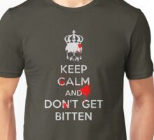 Keep Calm and Don't Get Bitten (Zombies Bloody) Unisex T-Shirt
