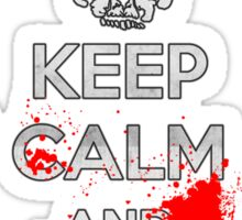 Keep Calm and Don't Get Bitten (Zombies Bloody) Sticker
