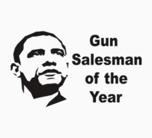 Gun Salesman of the Year by Tony  Bazidlo