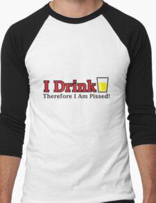 I Drink... Men's Baseball ¾ T-Shirt