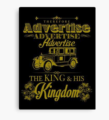 Advertise! Advertise! Advertise!  Canvas Print