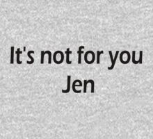 It's not for you Jen - Dark by ZombieFiend