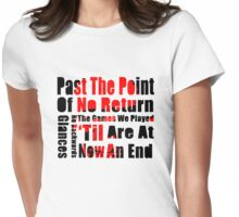 Past The Point Of No Return Womens Fitted T-Shirt