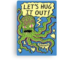 Lets Hug It Out Canvas Print