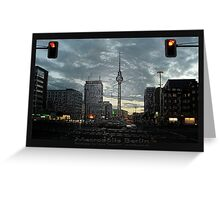 look to the berlin television tower Greeting Card