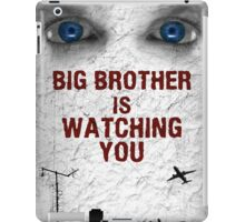 BIG BROTHER IS WATCHING YOU iPad Case/Skin