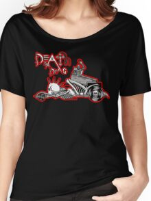Death Is A Drag Women's Relaxed Fit T-Shirt