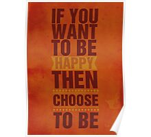 Choose to be Happy Poster