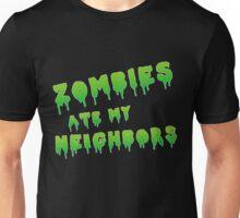 zombies ate my neighbors Unisex T-Shirt