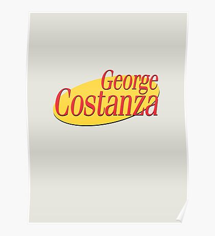 George Costanza Poster