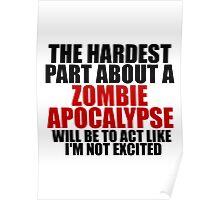 Zombie apocalypse excitement Poster