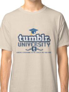 Tumblr University Classic T-Shirt