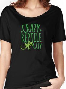Crazy Reptile Guy Women's Relaxed Fit T-Shirt