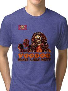 Voodoo Makes a Man Nasty! (Big Image/No Backgrd) Tri-blend T-Shirt