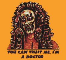 You Can Trust Me, I'm a Doctor (Big Image) by TheNastyMan