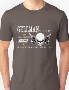 GELLMAN  Rule #1 i am always right. #2 If i am ever wrong see rule #1 - T Shirt, Hoodie, Hoodies, Year, Birthday T-Shirt