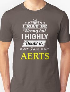 AERTS I May Be Wrong But I Highly Doubt It I Am - T Shirt, Hoodie, Hoodies, Year, Birthday T-Shirt