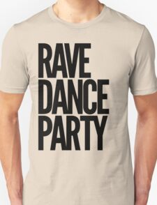 Rave Dance Party (black) Unisex T-Shirt