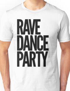 Rave Dance Party (black) Unisex T-Shirt
