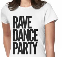 Rave Dance Party (black) Womens Fitted T-Shirt