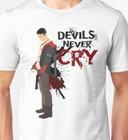 Devils Never Cry Unisex T-Shirt