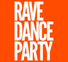 Rave Dance Party by DropBass