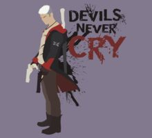 Devils Never Cry - White version by dreamingDeeper
