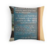 homage a jaques brel  ...au Marquises  Throw Pillow