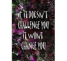 Challenge Q Photographic Print