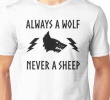 Always a wolf - Never a sheep Unisex T-Shirt