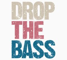 DROP THE BASS (special edition) by DropBass