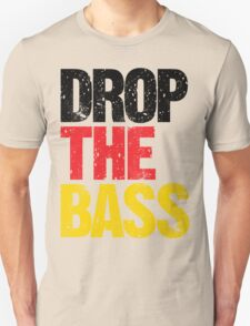DROP THE BASS (Germany) Unisex T-Shirt