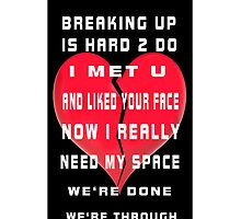 ㋡ BREAKING UP IS HARD TO DO IPHONE CASE  ㋡ by ╰⊰✿ℒᵒᶹᵉ Bonita✿⊱╮ Lalonde✿⊱╮