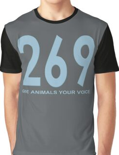 269 - give animals your voice Graphic T-Shirt