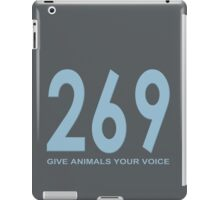269 - give animals your voice iPad Case/Skin
