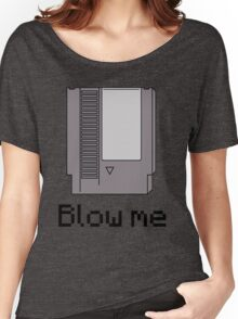 NES cartridge- blow me Women's Relaxed Fit T-Shirt