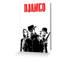 Django Unchained illustration  Greeting Card