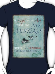 No Mistakes T-Shirt
