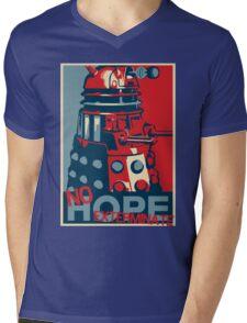Hope - No Hope..Exterminate Mens V-Neck T-Shirt