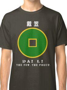 The Few. The Proud. The Dai Li. Classic T-Shirt