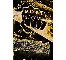 More Love Photographic Print