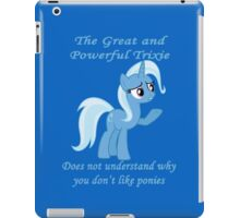 Trixie Does Not Understand iPad Case/Skin
