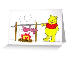 Winnie the Pooh's Spitroast Supper Greeting Card