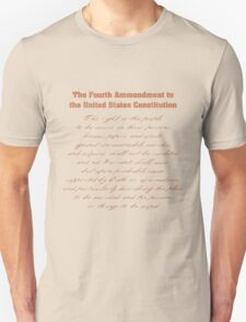 Fourth Amendment to the Constitution T-Shirt