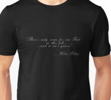 "Fringe - ""There's only room for one God..."" - Walter Bishop Quote Unisex T-Shirt"