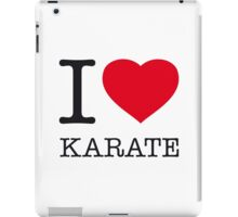 I ♥ KARATE iPad Case/Skin