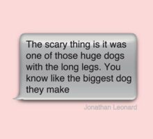 Jonathan Leonard was bitten by a dog One Piece - Long Sleeve